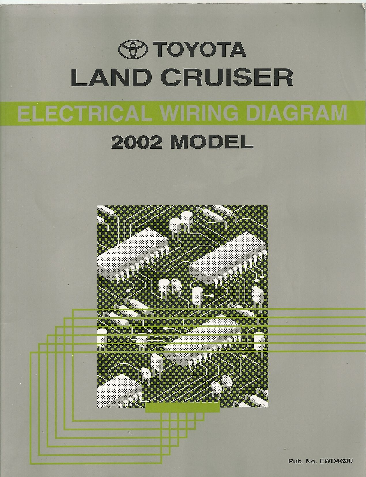 2002 Toyota Land Cruiser Electrical Wiring Diagrams (UZJ100 Series), Toyota Motor Corp