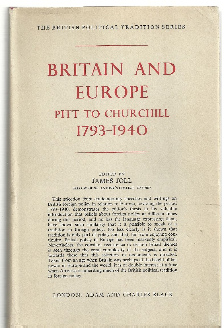 Britain and Europe Pitt to Churchill 1793-1940, Joll, J